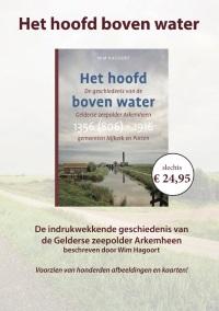 Het hoofd boven water. De geschiedenis van de Gelderse zeepolder Arkemheen gemeenten Nijkerk en Putten 1356 (806)-1916
